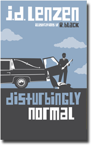 Disturbingly Normal, by J.D. Lenzen